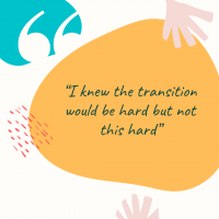 """Graduate Stories: """"I knew the transition would be hard but not this hard"""""""