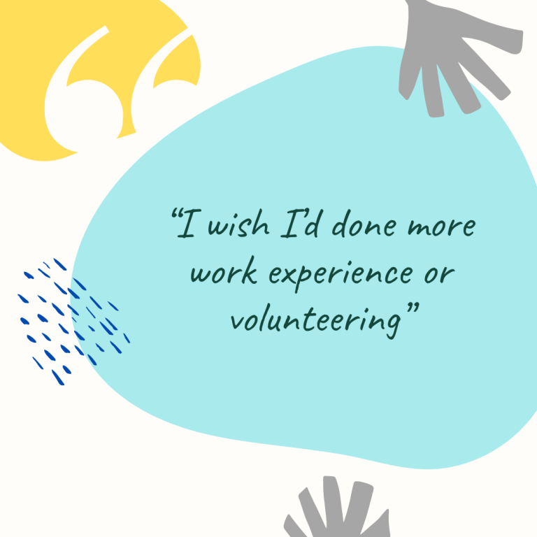 "Graduate Stories: ""I wish I'd done more work experience or volunteering"""