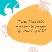 """Graduate Stories: """"I wish I had taken more time to sharpen my networking skills"""""""